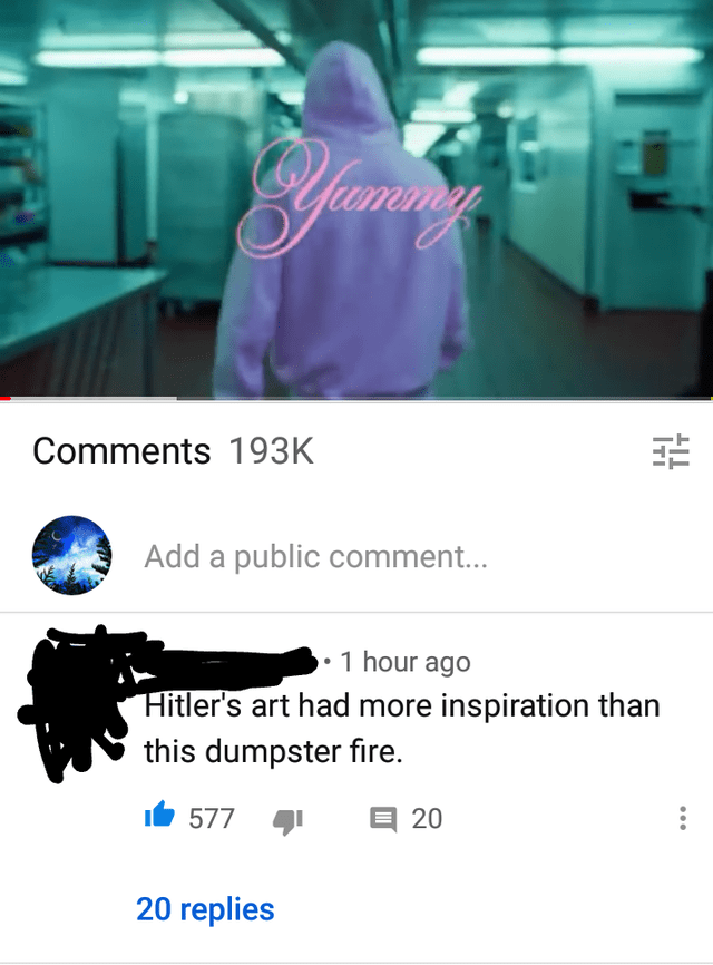 Font - Comments 193K Add a public comment... • 1 hour ago Hitler's art had more inspiration than this dumpster fire. It 577 20 20 replies