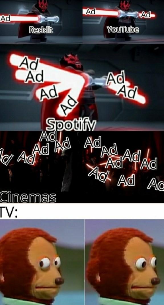 Cartoon - Ad Ad Ad Reddit YouTube Ad Ad Ad Ad Ad Spotifv Ad Ad Ad Ad ADCAD Ac Ad Aa Cinemas TV: