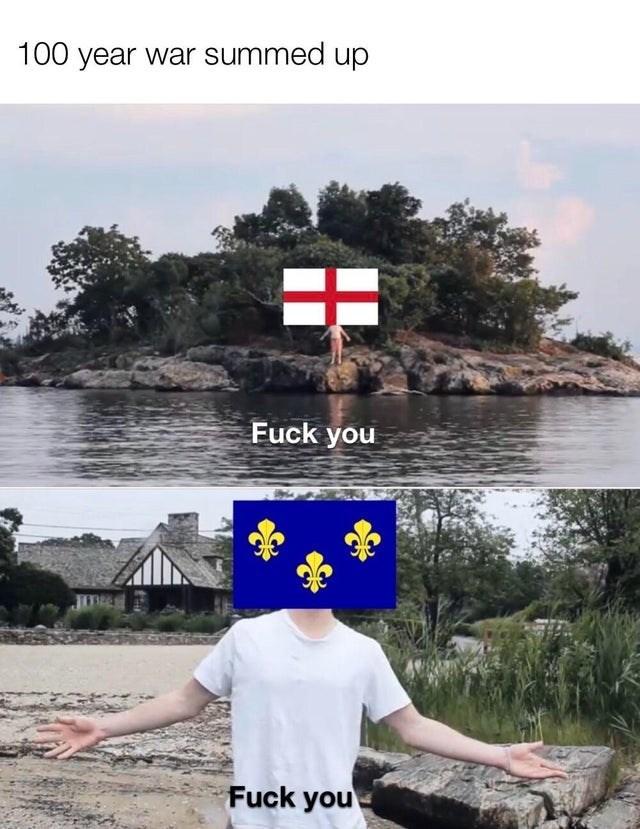 Water - 100 year war summed up Fuck you Fuck you