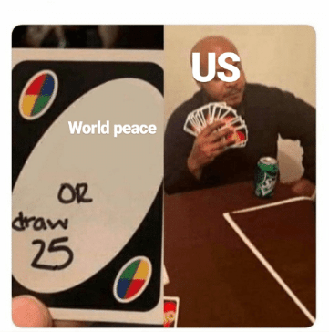 Games - US World peace OR draw 25