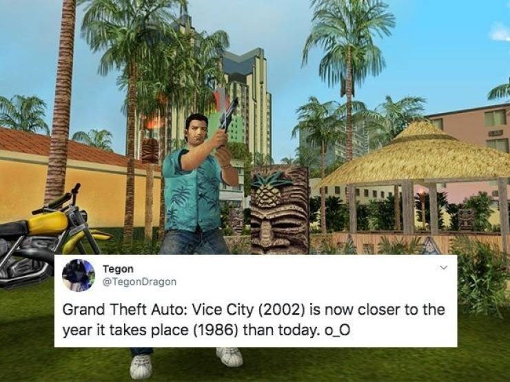 Property - Tegon @TegonDragon Grand Theft Auto: Vice City (2002) is now closer to the year it takes place (1986) than today. o_O