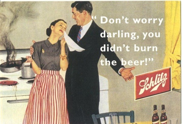 "Retro style - *Don't worry darling, you didn't burn the beer!"" Sehlite"
