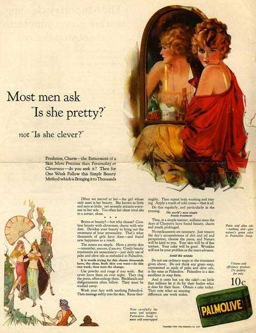 "Vintage advertisement - Most men ask ""Is she pretty? not ""Is she clever?"" Freshnes, Charm-the Enticement of a Skin More Preckous than Persoindlity or Cleverness-do you seek it? Then for One Week Follow this Simple Becauty Method which is Bringing itto Thousands Often we marvel at herthe girl whoe cely asset is her beauty. She knowa o lietle and says o letle yet serenely attracts every one to ber ide. Too often her clever nival site in a comer, alone. oughly. Then tepeat both washing and rins ing"