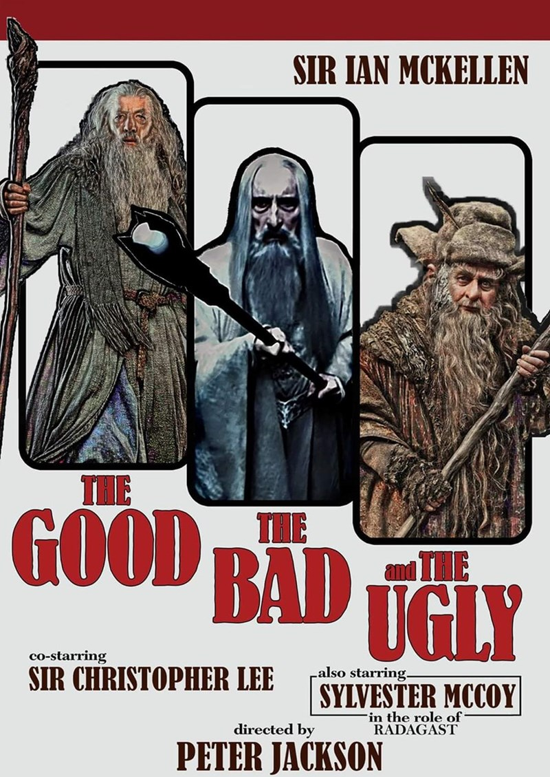 Poster - SIR IAN MCKELLEN THE GOOD BAD TGLY THE co-starring also starring- SIR CHRISTOPHER LEE SYLVESTER MCCOY Fin the role of RADAGAST directed by PETER JACKSON