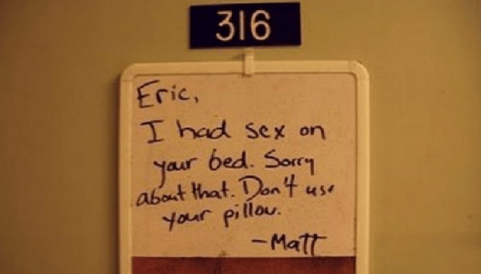 Text - 316 Eric, I had sex on your bed. Sorry about that. Don 4 your pillou. -Matt use