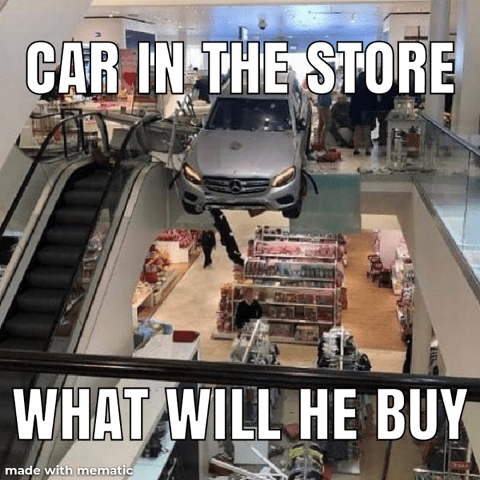 Vehicle - CAR IN THE STORE WHAT WILL HE BUY made with mematic