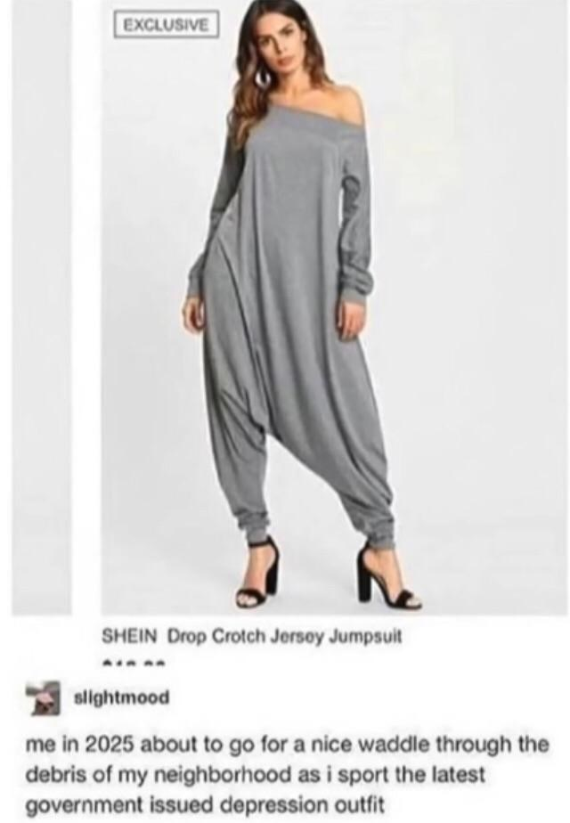 Clothing - EXCLUSIVE SHEIN Drop Crotch Jersoy Jumpsuit slightmood me in 2025 about to go for a nice waddle through the debris of my neighborhood as i sport the latest government issued depression outfit