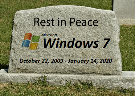 Headstone - Rest in Peace Microsoft Windows 7 October 22, 2009 - January 14, 2020