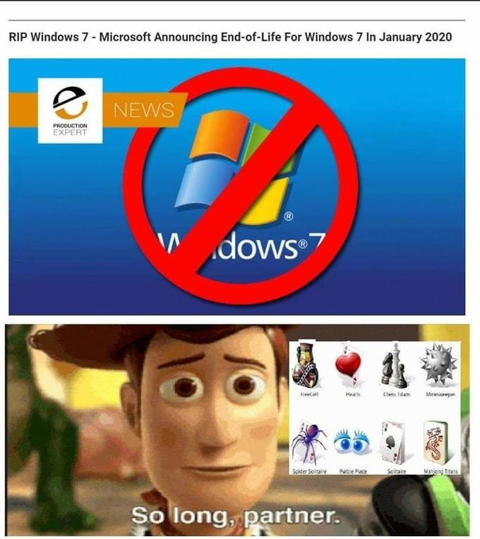 Screenshot - RIP Windows 7 - Microsoft Announcing End-of-Life For Windows 7 In January 2020 NEWS PRODUCTION EXPERT V dows dows 7 Claa lan Heeh Mrape Scider Solitaire Maiong Titats Soitare Purble Pace So long, partner.