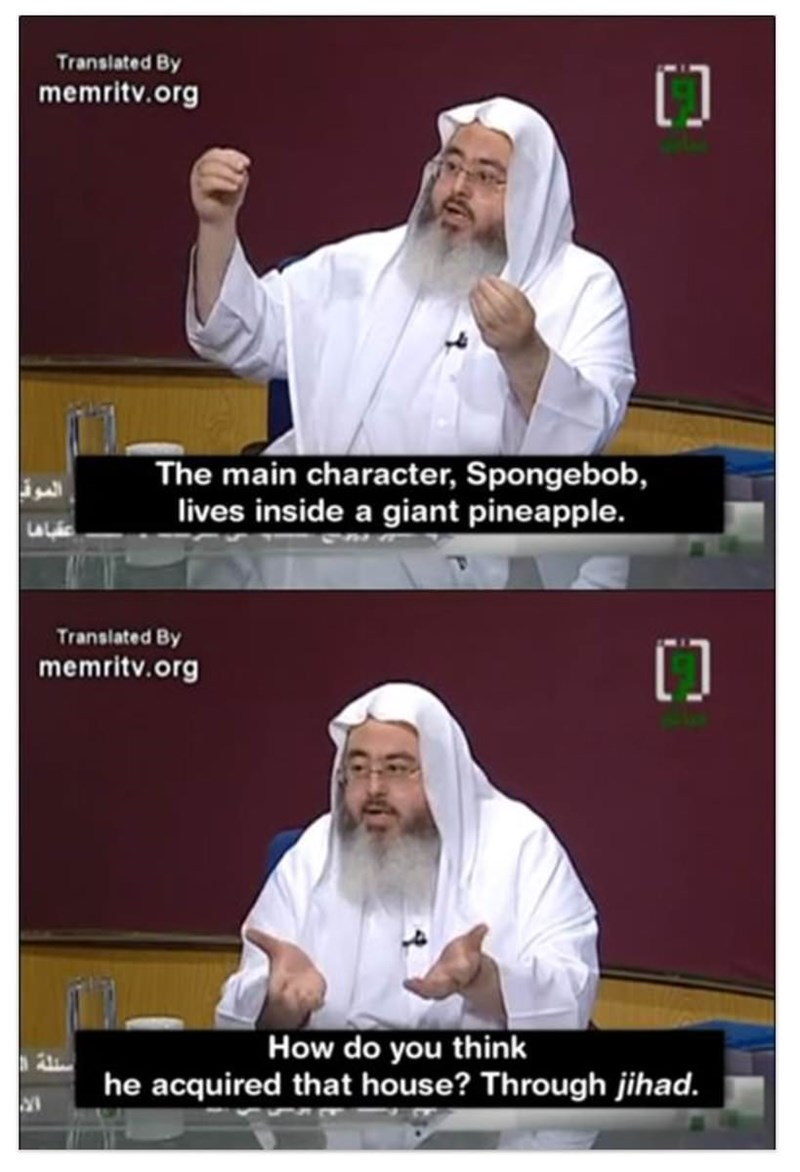 Kinomichi - Translated By memritv.org The main character, Spongebob, lives inside a giant pineapple. Translated By memritv.org How do you think he acquired that house? Through jihad.