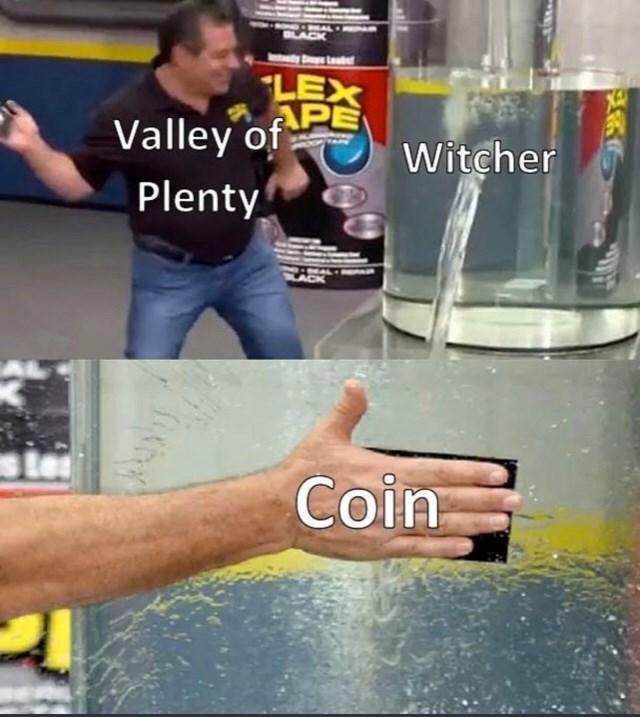 Water - BLA Dops Leatef LEX APE Valley of Witcher Plenty Coin