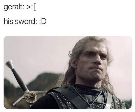 Technology - geralt: >:[ his sword: :D
