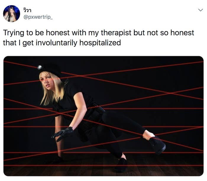 Line - วิวา @pxwertrip_ Trying to be honest with my therapist but not so honest that I get involuntarily hospitalized