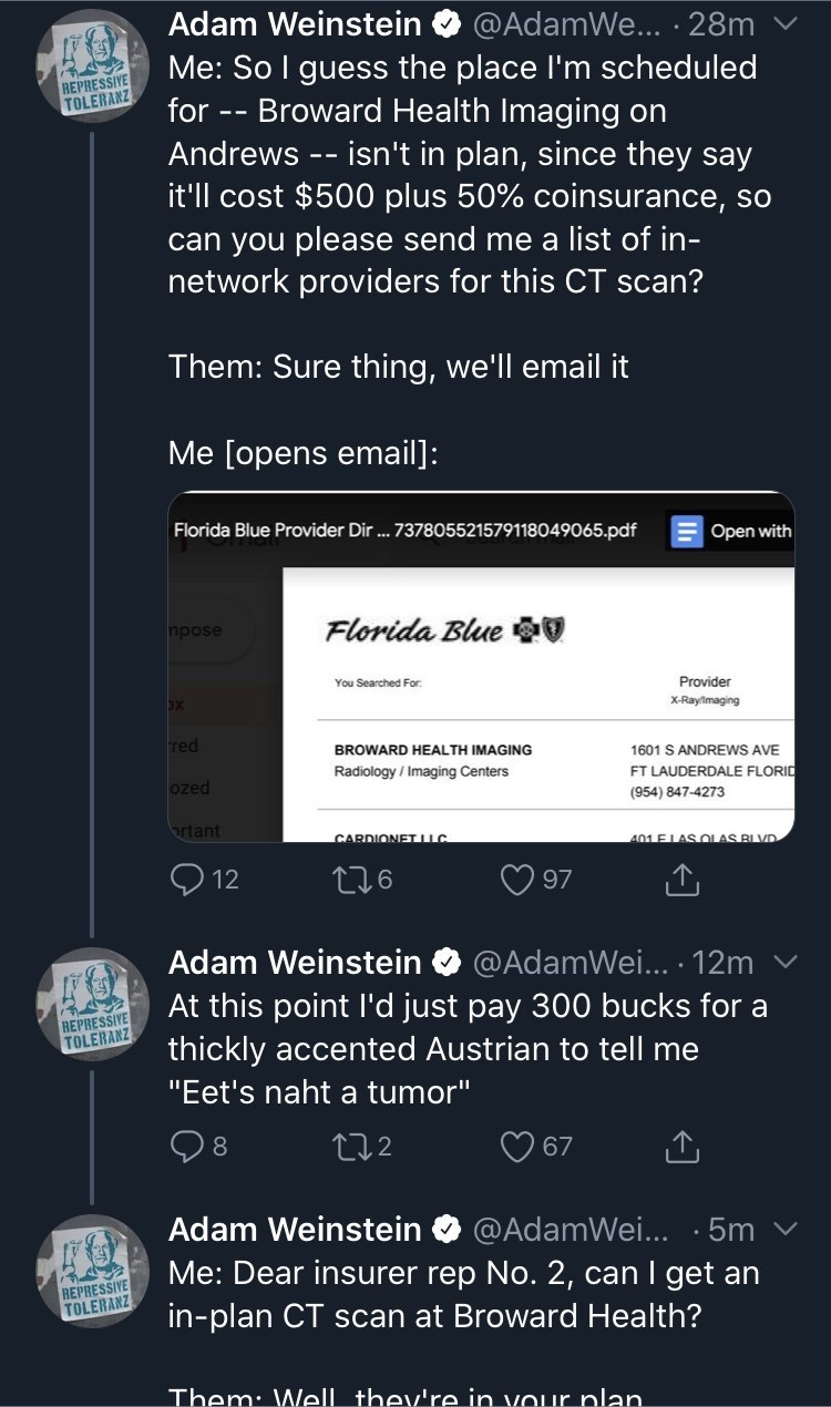 Text - Adam Weinstein @AdamWe... · 28m Me: So I guess the place I'm scheduled Broward Health Imaging on Andrews -- isn't in plan, since they say it'll cost $500 plus 50% coinsurance, so can you please send me a list of in- network providers for this CT scan? REPRESSIVE TOLERANZ for Them: Sure thing, we'll email it Me [opens email]: Florida Blue Provider Dir .. 737805521579118049065.pdf Open with Florida Blue 00 npose You Searched For: Provider X-Raylmaging red BROWARD HEALTH IMAGING 1601 S ANDRE