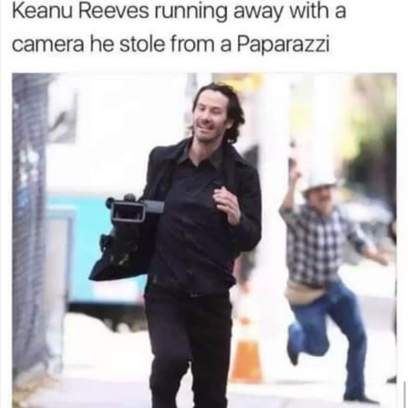 Product - Keanu Reeves running away with a camera he stole from a Paparazzi