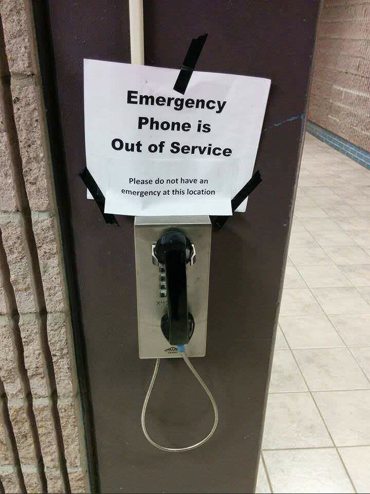 Payphone - Emergency Phone is Out of Service Please do not have an emergency at this location