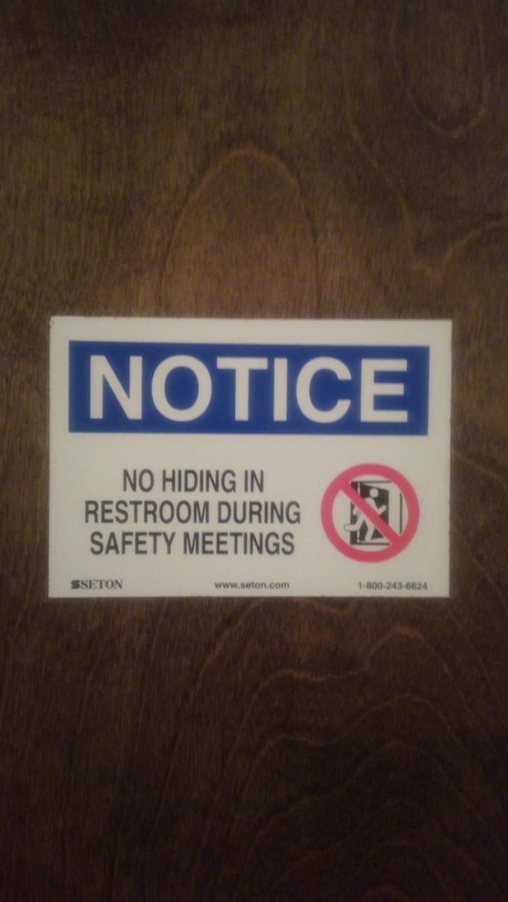 Text - NOTICE NO HIDING IN RESTROOM DURING SAFETY MEETINGS 1-800-243-6624 SSETON www.seton.com