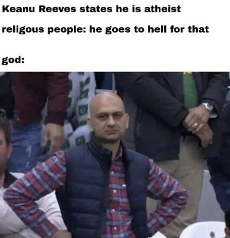 Photo caption - Keanu Reeves states he is atheist religous people: he goes to hell for that god: