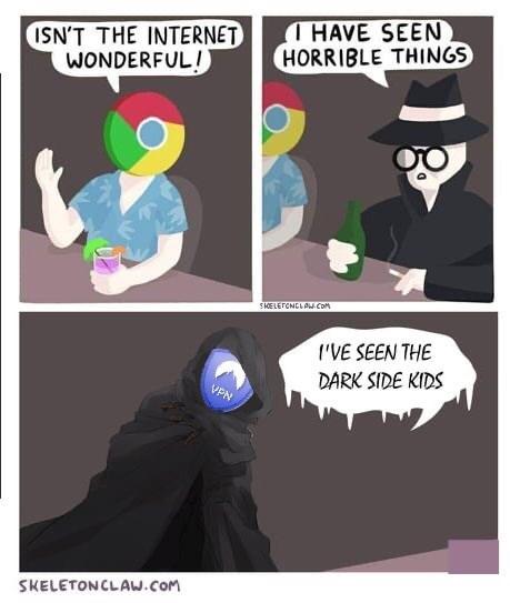 Cartoon - I HAVE SEEN HORRIBLE THINGS ISN'T THE INTERNET WONDERFUL ! SIKELEFCNELAU COM I'VE SEEN THE DARK SIDE KIDS VPN SKELETONCLAW.COM