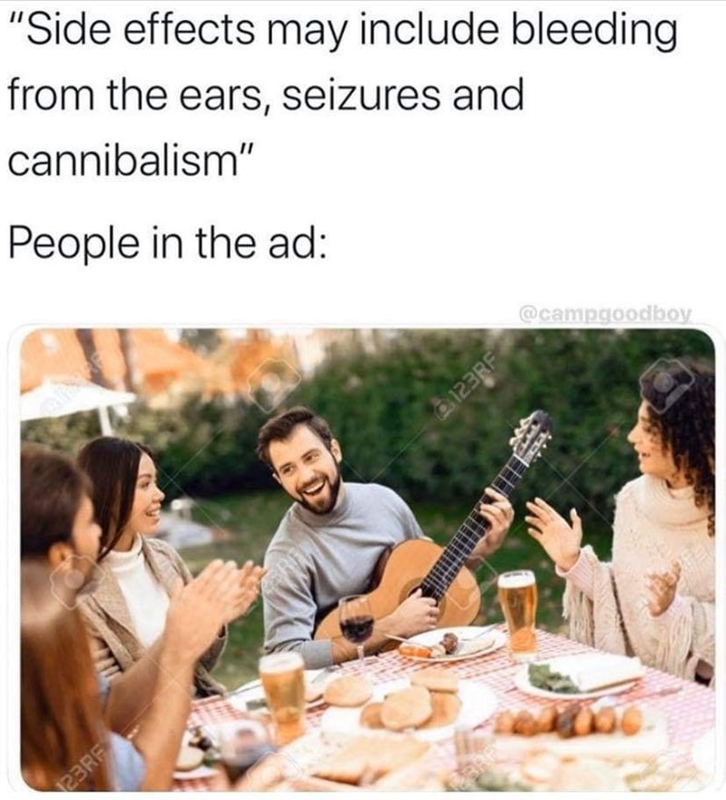"Community - ""Side effects may include bleeding from the ears, seizures and cannibalism"" People in the ad: @campgoodboy 123RF 23RF"