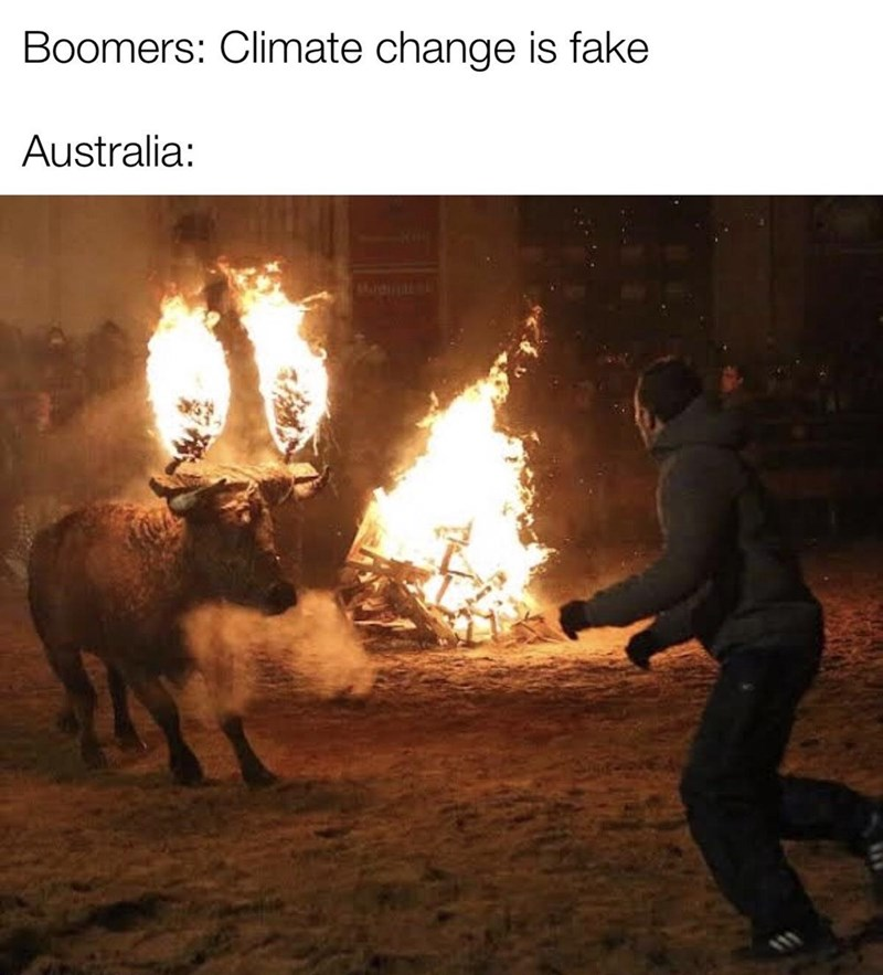 Fire - Boomers: Climate change is fake Australia: