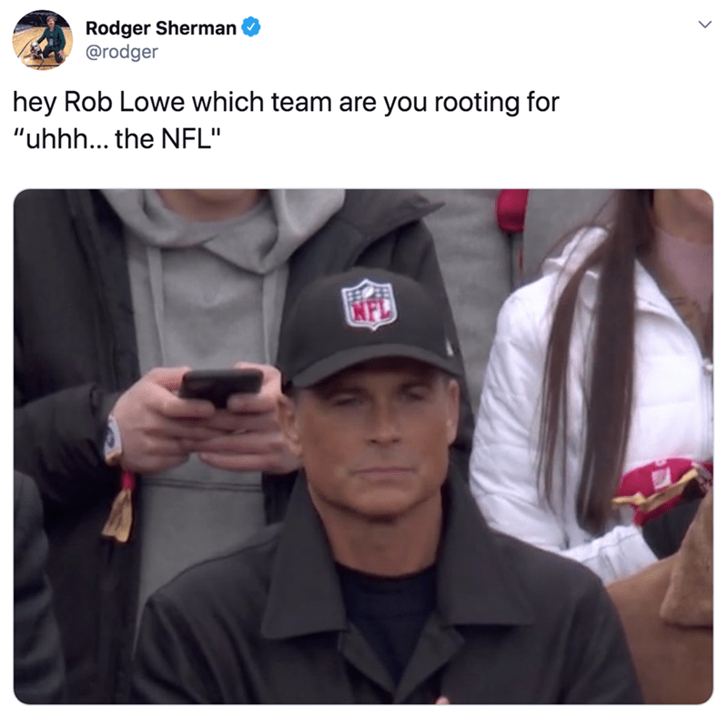 """Selfie - Rodger Sherman @rodger hey Rob Lowe which team are you rooting for """"uhhh... the NFL"""" NFL"""