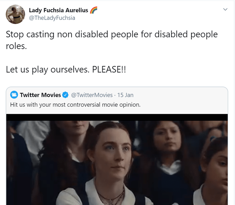 Face - Lady Fuchsia Aurelius @TheLadyFuchsia Stop casting non disabled people for disabled people roles. Let us play ourselves. PLEASE!! 9 Twitter Movies @TwitterMovies · 15 Jan Hit us with your most controversial movie opinion.