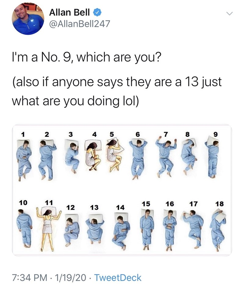 Text - Allan Bell @AllanBell247 I'm a No. 9, which are you? (also if anyone says they are a 13 just what are you doing lol) 4 5 2 3 10 11 17 15 16 18 12 13 14 7:34 PM · 1/19/20 · TweetDeck