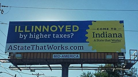 Advertising - ILLINNOYED by higher taxes? COME TO Indiana A State that Works AStateThat Works.com MID-AMERICA