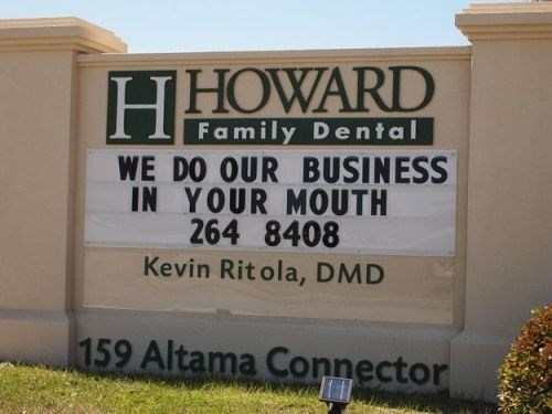 Property - HHOWARD Family Dental WE DO OUR BUSINESS IN YOUR MOUTH 264 8408 Kevin Rit ola, DMD 159 Altama Connector