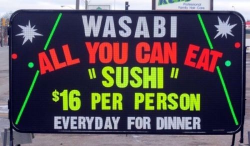 """Banner - Protsona Fonty H Coe WASABI ALL YOU CAN EAT SUSHI """" $16 PER PERSON EVERYDAY FOR DINNER"""