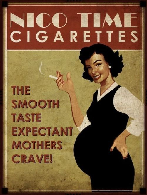 Poster - NICO TIME CIGARETTES THE SMOOTH TASTE EXPECTANT MOTHERS CRAVE!