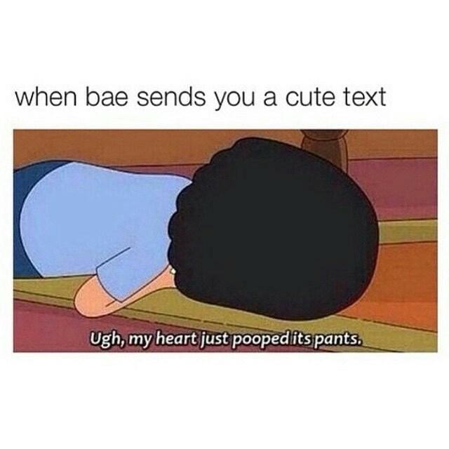 Headgear - when bae sends you a cute text Ugh, my heart just poopedits pants.
