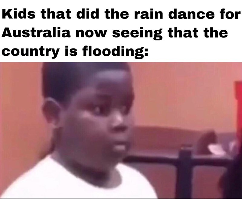Hair - Kids that did the rain dance for Australia now seeing that the country is flooding: