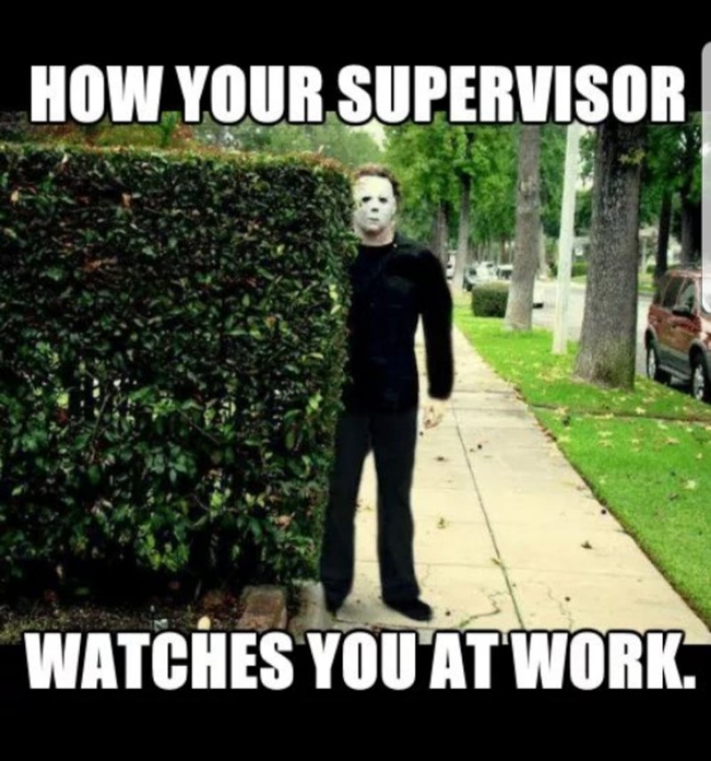 Photo caption - HOW YOUR SUPERVISOR WATCHES YOUATWORK.
