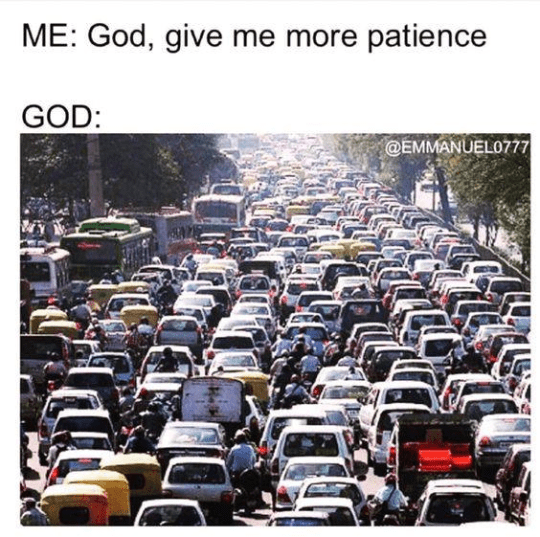 Motor vehicle - ME: God, give me more patience GOD: @EMMANUEL0777
