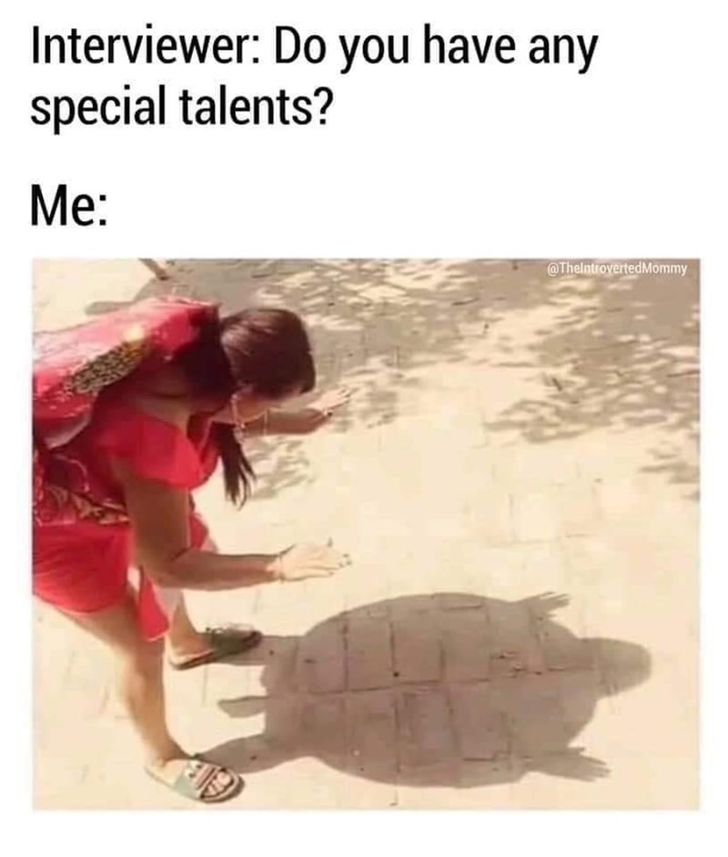 Tortoise - Interviewer: Do you have any special talents? Me: @TheintrovertedMommy