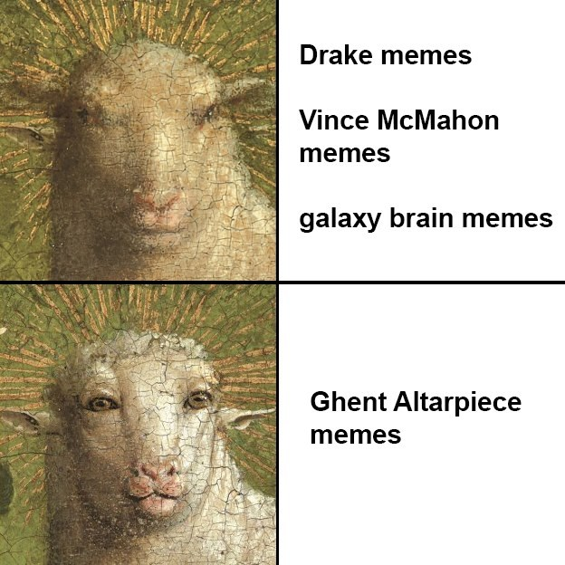 Vertebrate - Drake memes Vince McMahon memes galaxy brain memes Ghent Altarpiece memes