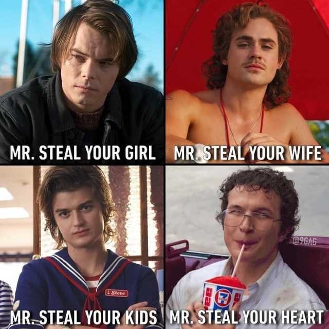 Photo caption - MR. STEAL YOUR WIFE MR. STEAL YOUR GIRL @9GAG Steve MR. STEAL YOUR KIDS MR. STEAL YOUR HEART