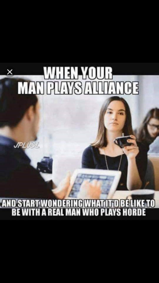 Font - WHEN YOUR MAN PLAYS ALLIANCE JPLUSL AND START WONDERING WHATITDBELIKE TO BE WITH A REAL MAN WHO PLAYS HORDE