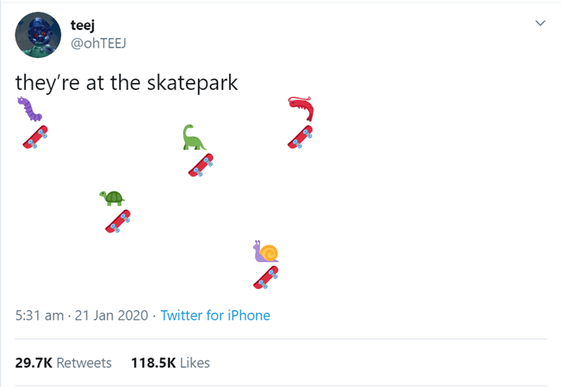 Text - teej @ohTEEJ they're at the skatepark 5:31 am · 21 Jan 2020 · Twitter for iPhone 118.5K Likes 29.7K Retweets