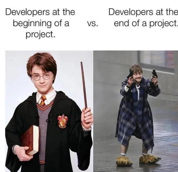 Developers at the beginning of a project. Developers at the end of a project. VS.