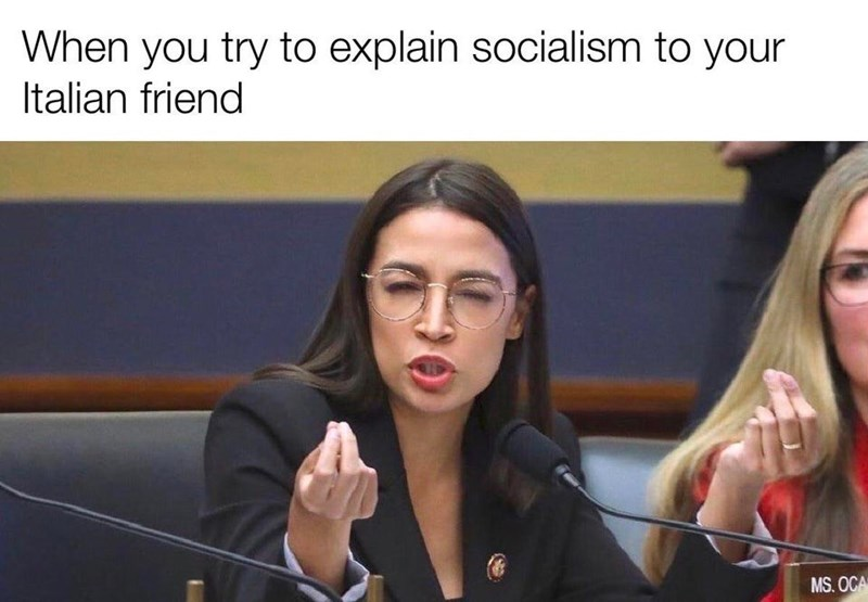 Spokesperson - When you try to explain socialism to your Italian friend MS. OCA