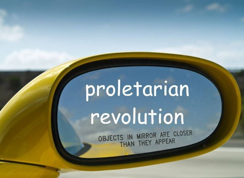 Motor vehicle - proletarian revolution OBJECTS IN MIRROR ARE CLOSER THAN THEY APPEAR