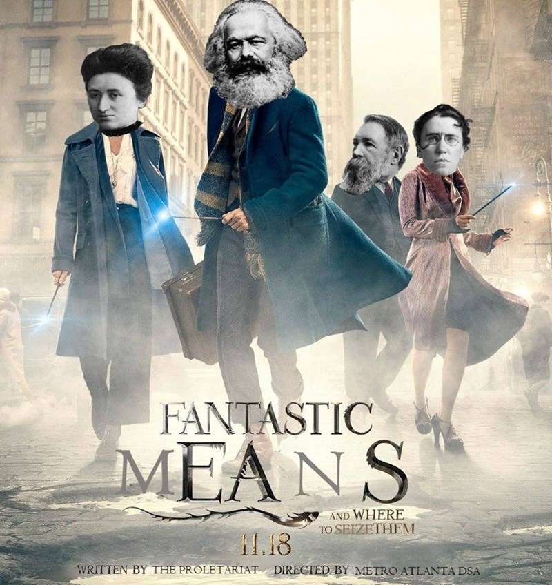 Poster - AROC FANTASTIC MEANS AND WHERE TO SEIZETHEM i1.18 WRITTEN BY THE PROLETARIAT DIRECTED BY METRO ATLANTA DSA