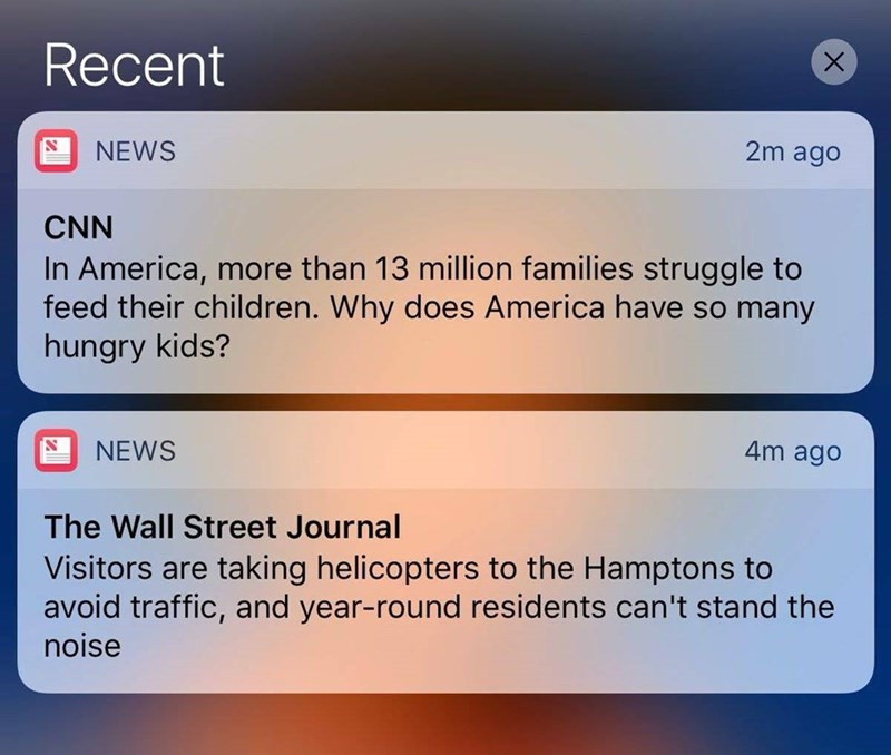 Text - Recent 2m ago NEWS CNN In America, more than 13 million families struggle to feed their children. Why does America have so many hungry kids? 4m ago NEWS The Wall Street Journal Visitors are taking helicopters to the Hamptons to avoid traffic, and year-round residents can't stand the noise