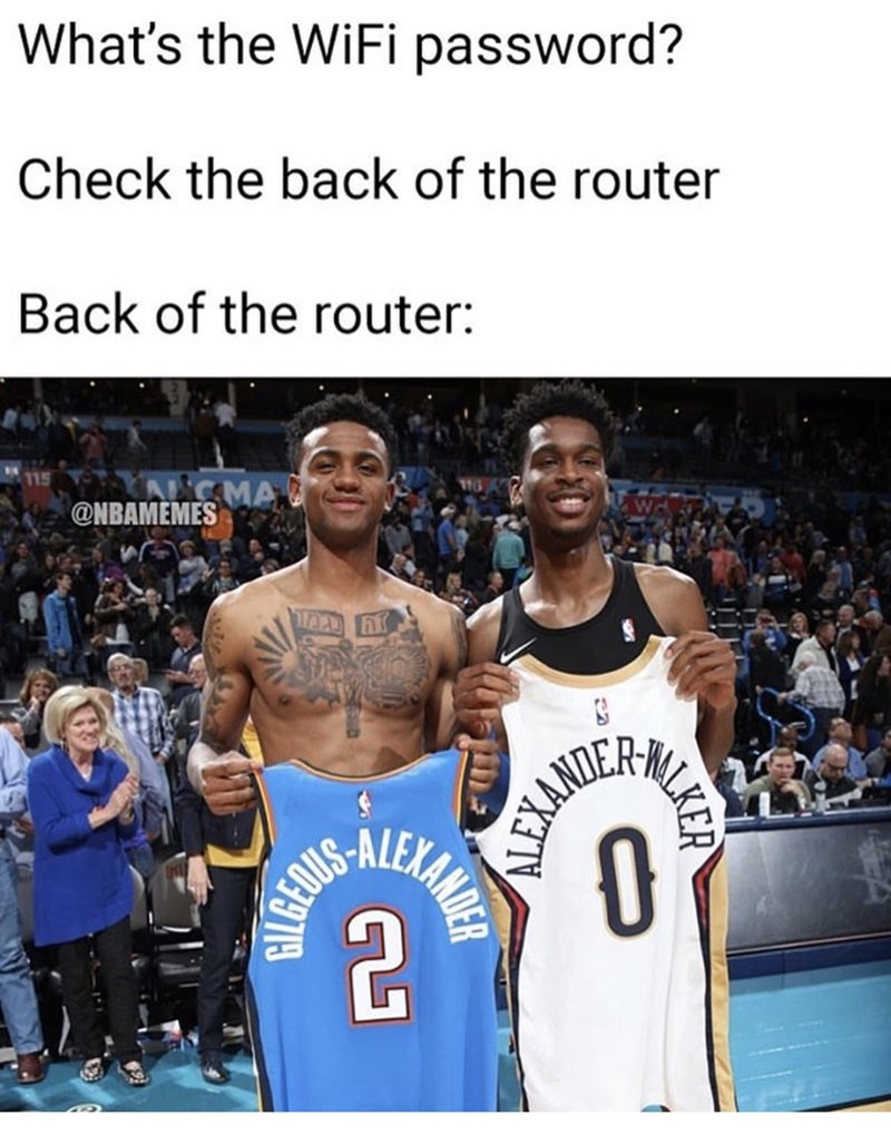 Basketball player - What's the WiFi password? Check the back of the router Back of the router: CMA @NBAMEMES रिदे] ESANERE NEMANDER 2. LKER БУОРОВЬ