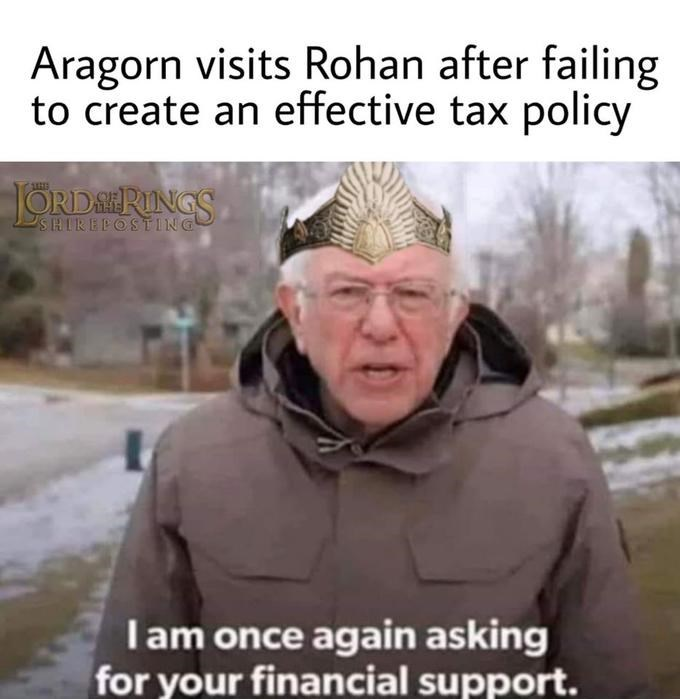 Facial expression - Aragorn visits Rohan after failing to create an effective tax policy JÖRDAERINGS SHIREPOSTING Iam once again asking for your financial support.