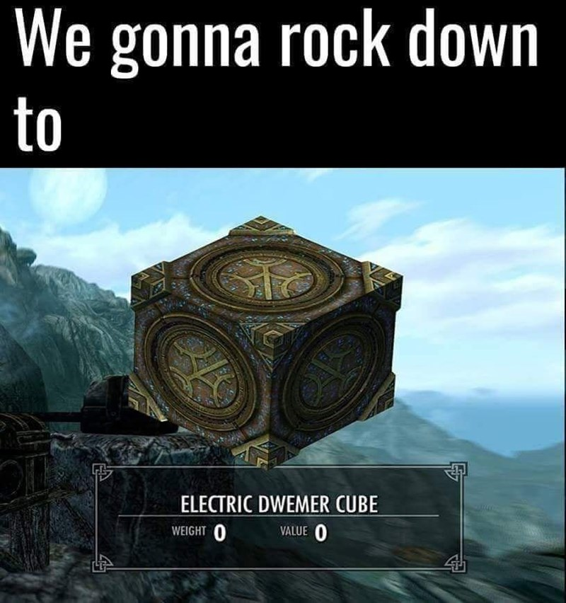 Adventure game - We gonna rock down to ELECTRIC DWEMER CUBE WEIGHT VALUE