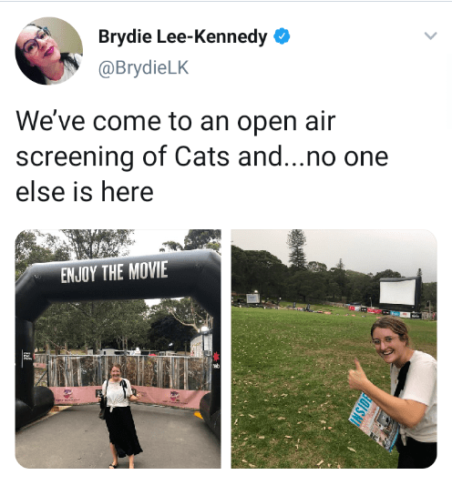 Grass - Brydie Lee-Kennedy O @BrydieLK We've come to an open air screening of Cats and...no one else is here ENJOY THE MOVIE B0ISNI